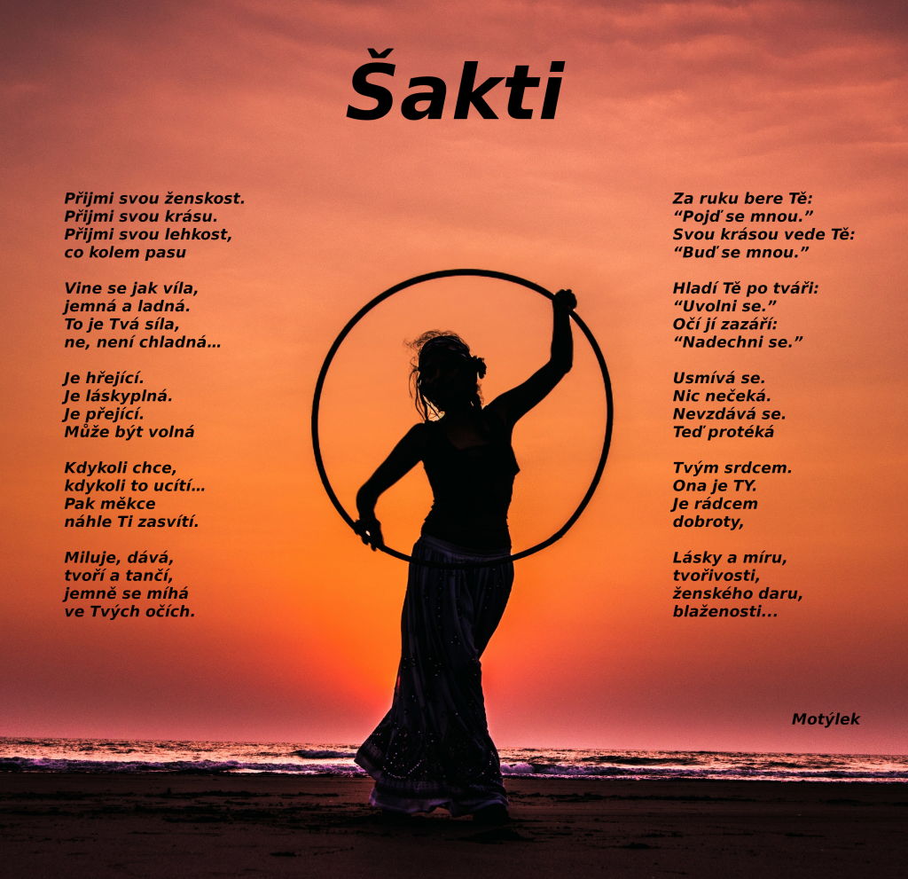 Motivační plakát Šakti - umělecká báseň od Motýlek - Nuataa Sonáya